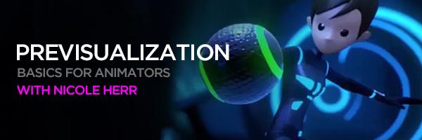 banner workshops previs basics animators 600200 3 New Animation Mentor Workshops!