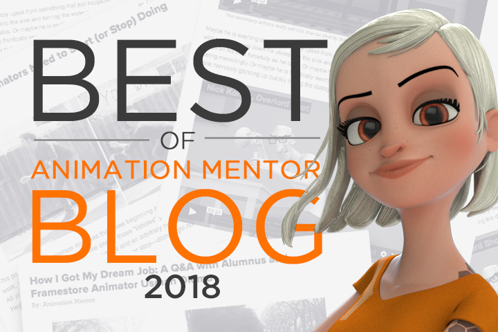 blog bestof2018 animationmentor Our Top 10 Animation Blog Posts of 2018