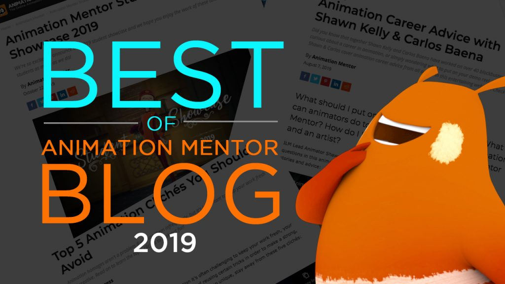 Best Animation Mentor Blogs of 2019